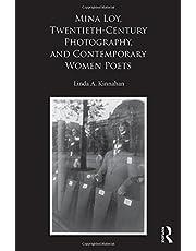 Mina Loy, Twentieth-Century Photography, and Contemporary Women Poets