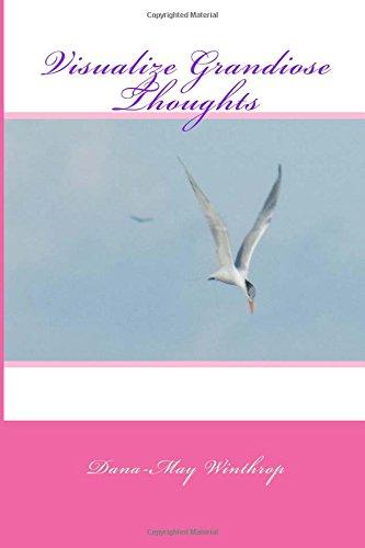 Download Visualize Grandiose Thoughts pdf epub