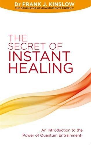 Secret Of Instant Healing