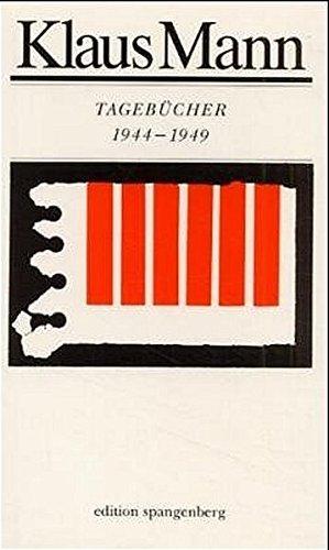 Tagebücher 1944 bis 1949