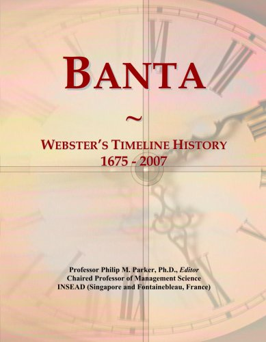 Banta: Webster's Timeline History, 1675 - 2007