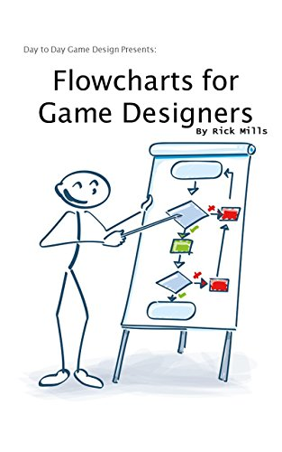 Flowcharts For Game Designers Kindle Edition By Rick Mills