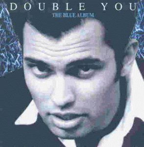 Double You - The Blue Album By Double You (1994-02-04) - Zortam Music