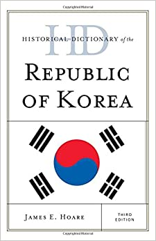 historical-dictionary-of-the-republic-of-korea-historical-dictionaries-of-asia-oceania-and-the-middle-east