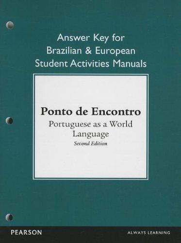 Brazilian and European Student Activities Manual Answer Key for Ponto de Encontro: Portuguese as a World Language