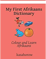 My First Afrikaans Dictionary: Colour and Learn Afrikaans