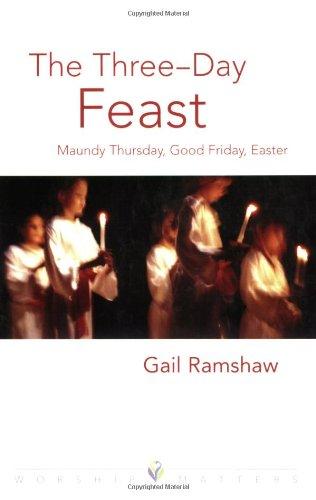 Three Day Feast Wm (Worship Matters (Augsburg Fortress)) ebook