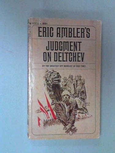 Judgement On Deltchev by Eric Ambler