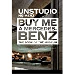 img - for Buy Me a Mercedes-Benz : The Book of the Museum(Hardback) - 2006 Edition book / textbook / text book