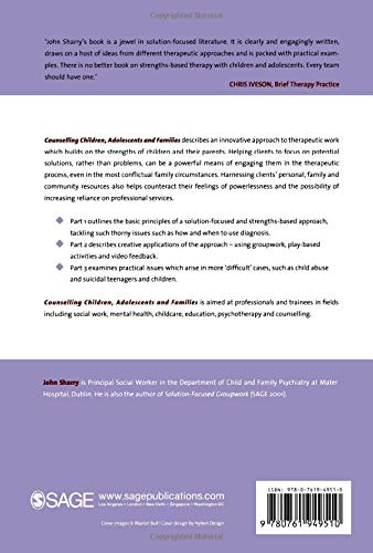 Counselling Children, Adolescents and Families: A Strengths-Based Approach