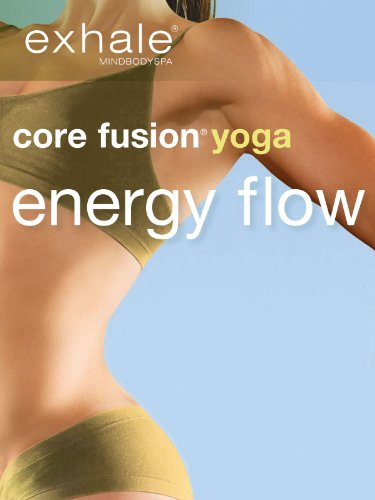 Exhale: Core Fusion: Yoga