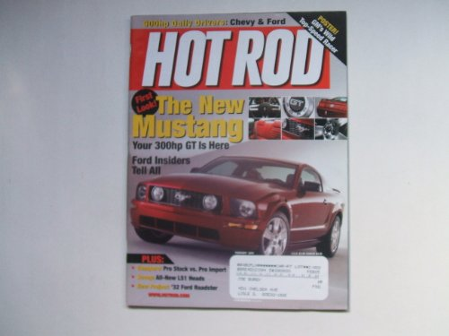 Hot Rod February 2004 (900HP DAILY DRIVERS: CHEVY & FORD -- FIRST LOOK! THE NEW MUSTANG YOUR 300HP GT IS HERE - FORD INSIDERS TELL ALL .... PLUS NEW PROJECT: '32 FORD ROADSTER, VOLUME 57, NUMBER 2)