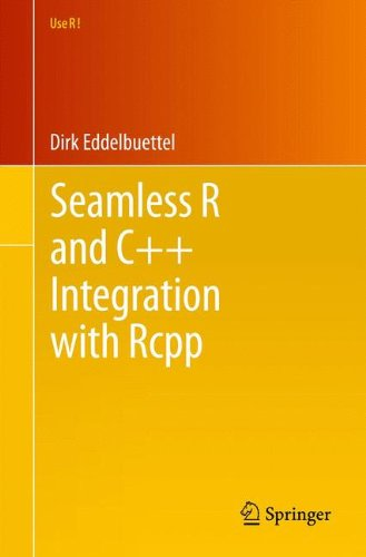 (Seamless R and C++ Integration with Rcpp (Use R!))