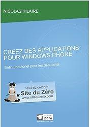 Créez des applications pour Windows Phone (Livre du Zéro)