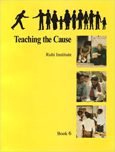 Teaching the cause ruhi institute ruhi institute 9781890101152 teaching the cause ruhi institute ruhi institute 9781890101152 amazon books fandeluxe Choice Image