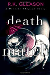 Death Match: A Michele Shepard Story (The True Death Series) Paperback