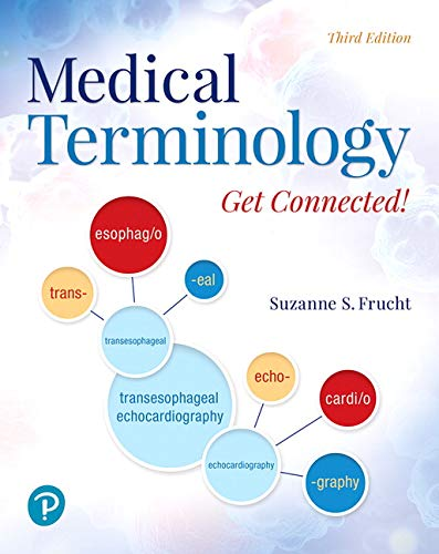 Medical Terminology: Get Connected! (3rd Edition)