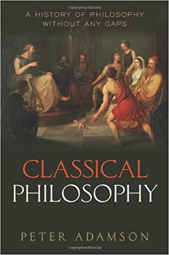 Book Classical Philosophy: A history of philosophy without any gaps, Volume 1