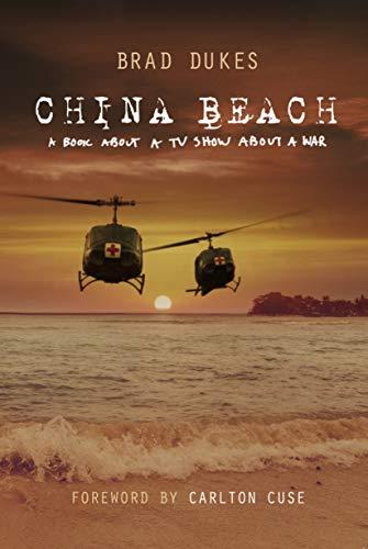 (China Beach: A Book about a TV Show about a War)
