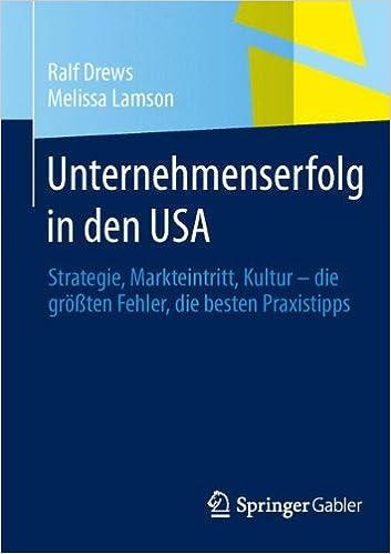 Unternehmenserfolg in den USA: Strategie, Markteintritt, Kultur ...