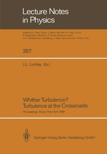 Whither Turbulence? Turbulence at the Crossroads: Proceedings of a Workshop Held at Cornell University, Ithaca, NY, March 22-24, 1989 (Lecture Notes in Physics) - Mall At Crossroads Stores