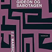 Gideon og sabotagen (En Gideon krimi) | J. J. Marric