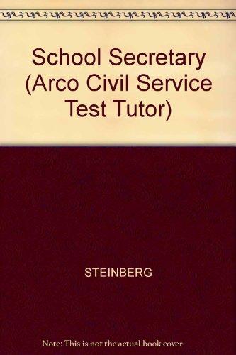 School Secretary (ARCO CIVIL SERVICE TEST TUTOR)