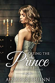 Dating the Prince: Clean Contemporary Royal Romance
