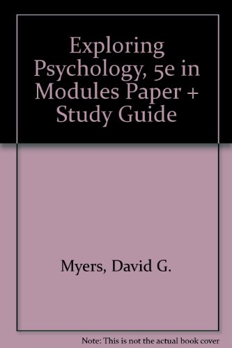 Exploring Psychology, Fifth Edition in Modules Paper & Study Guide