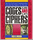 img - for Codes and Ciphers: An A to Z of Covert Communication, from the Clay Tablet to the Microdot book / textbook / text book