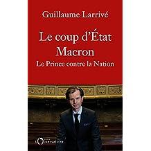 COUP D'ÉTAT MACRON (LE)