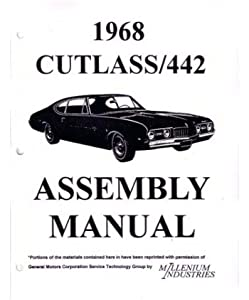 amazon com 1968 oldsmobile cutlass assembly manual rebuild book 1968 oldsmobile cutlass assembly manual rebuild book