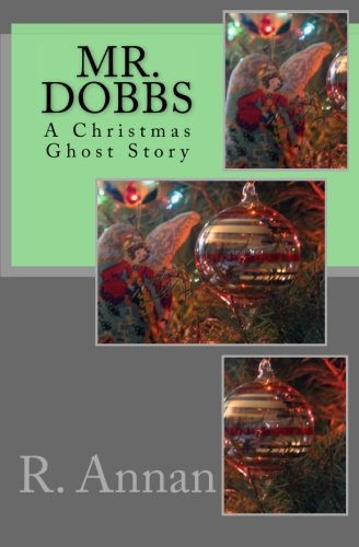 Read Online Mr. Dobbs: A Christmas Ghost Story ebook