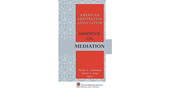Aaa handbook on mediation 2nd edition ebook american arbitration aaa handbook on mediation 2nd edition ebook american arbitration association amazon kindle store fandeluxe Images