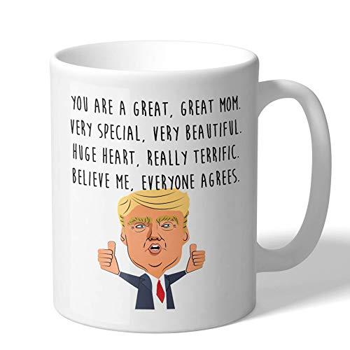 MugBros Funny Gift for Mom Great Mom Donald Trump Novelty Prank Gift 11 Ounce Coffee Mug (Mom Mug)
