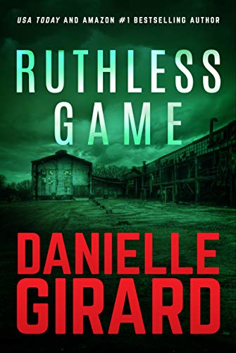 Ruthless Game by Danielle Girard ebook deal