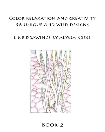 Color Creativity and Relaxation Book 2