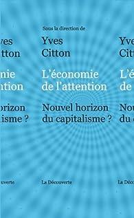 L'économie de l'attention par Yves Citton