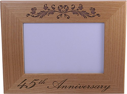 45th Anniversary - 4x6 Inch Wood Picture Frame - Great Anniversary gift for friends, parents and family