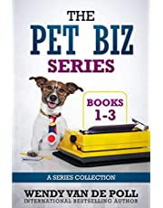 The Pet Biz Series Collection: Complete Collection of Books 1-3
