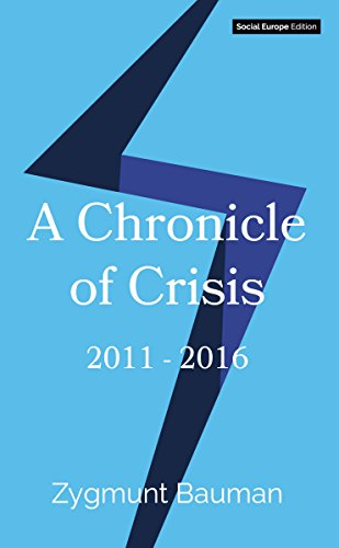 A chronicle of crisis 2011 2016 kindle edition by zygmunt a chronicle of crisis 2011 2016 by bauman zygmunt fandeluxe Choice Image