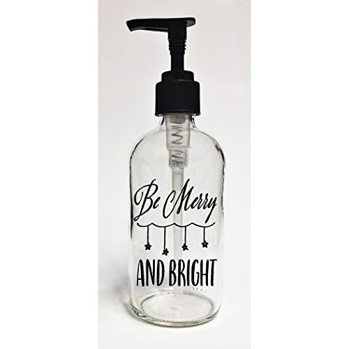 Lela & Ollie Be Merry and Bright Glass Soap Dispenser 8 Ounces (Be Merry Bright Be)