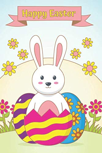 Happy Easter: Lovely Bunny Notebook: Cute Easter Gift Journal: Lined Pages ( Spring Blooming )