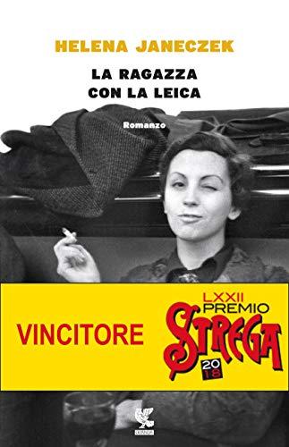 La ragazza con la Leica (Italian Edition)