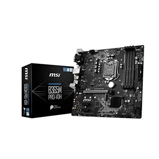 MSI ProSeries Intel B365 Lga 1151 Support 9th/8th Gen Intel Processors Gigabit LAN DDR4 USB/Dvi-D/VGA/HDMI Micro ATX… 41CgaagZGfL. SS555