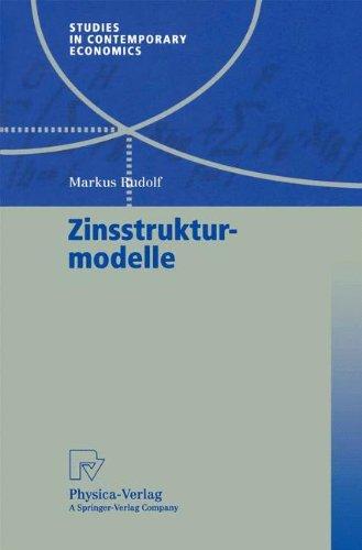 Zinsstrukturmodelle (Studies in Contemporary Economics)