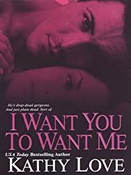 I Want You To Want Me (New Orleans Vampires)