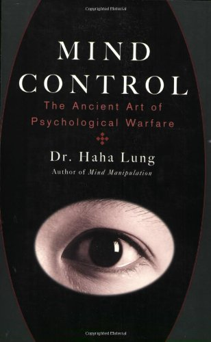 Mind Control: The Ancient Art of Psychological Warfare pdf