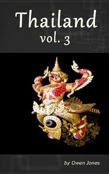 Thailand: Volume 3 by [Jones, Owen]