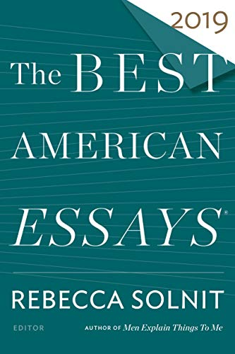 The Best American Essays 2019 (The Best American Series ®) (The Best American Essays Robert Atwan)